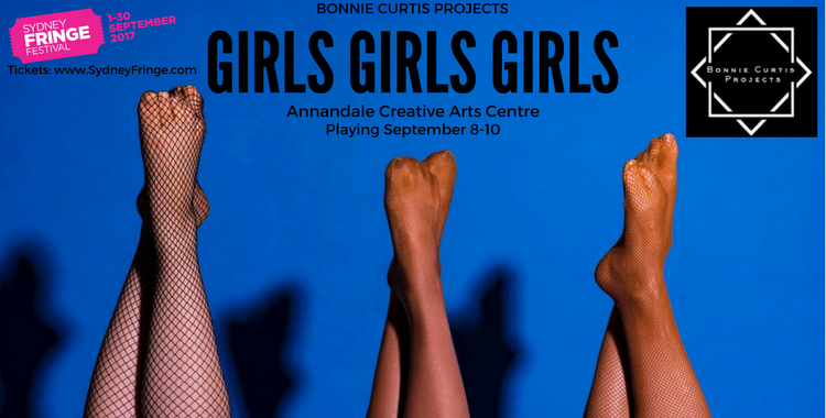 'GIRLS GIRLS GIRLS!' Dancers hit Sydney Fringe to give low-down on women's lives